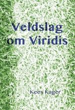 Kees  Kager Veldslag om Viridis