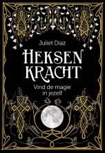 Juliet Diaz , Heksenkracht
