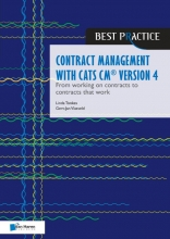 Gert-Jan Vlasveld Linda Tonkes, Contract management with CATS CM® version 4: From working on contracts to contracts that work