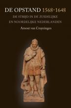 Arnout van Cruyningen , De Opstand 1568-1648