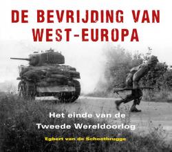 Egbert van de Schootbrugge , De bevrijding van West-Europa