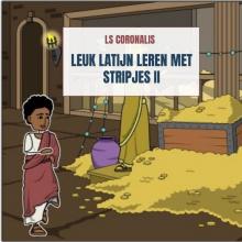 Ls Coronalis , Leuk Latijn leren met stripjes II