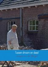 Jacques Van der Borght , Tussen droom en daad