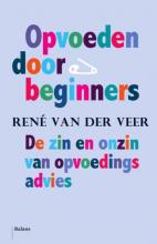 René van der Veer Opvoeden door beginners