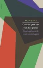 Ruud  Abma Over de grenzen van disciplines