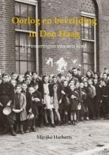 Marijke Harberts , Oorlog en bevrijding in Den Haag