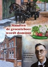 Mj Ruissen Maarten Vos, Maarten de groenteboer wordt dominee