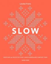 Louise Franc , Slow