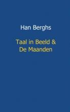 Han  Berghs Taal in beeld en de maanden