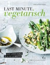 Anne -Katrin Weber , Last minute vegetarisch