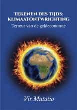 Vir Mutatio , Tekenen des tijds: klimaatontwrichting