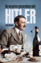 Eric Branca , De vergeten gesprekken met Hitler