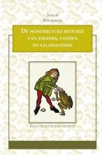 Johan Boussauw , De wonderlycke historie van kikkers, padden en salamanders
