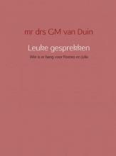 G.M. van Duin , Leuke gesprekken