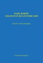 E.P.  Meijering Karl Barth: Geloven in de levende god 4