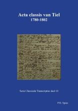 P.D. Spies , Acta classis van Tiel 1780-1802