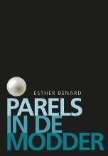 Esther Benard , Parels in de modder