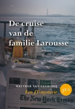Walther van Venrooij , De cruise van de familie Larousse