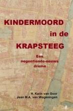 Jean M.A. Van Wageningen , Kindermoord in de Krapsteeg