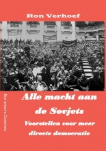 Ron Verhoef , Alle macht aan de Sovjets
