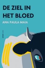 Ana Paula  Maia De ziel in het bloed