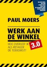 Paul  Moers Werk aan de winkel 3.0
