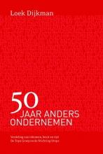 Loek  Dijkman 50 Jaar anders ondernemen