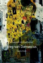Ghayath  Almadhoun Weg van Damascus