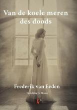 Frederik Van Eeden , Van de koele meren des doods