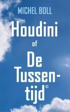 Michel Boll Houdini of De Tussentijd