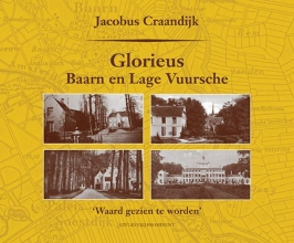 Jacobus  Craandijk Glorieus Baarn en Lage Vuursche