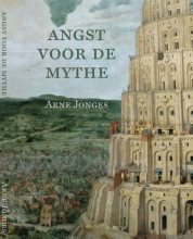 Arne Jonges , De angst voor de mythe