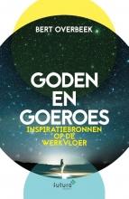 Bert Overbeek , Goden en Goeroes