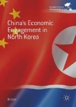 Bo Gao China`s Economic Engagement in North Korea