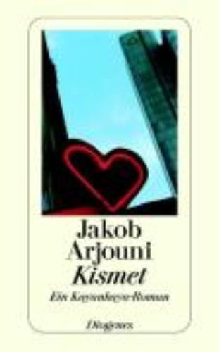 Arjouni, Jakob,Kismet