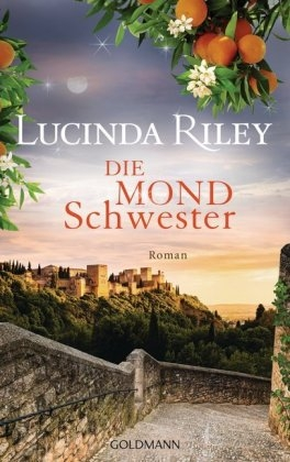 Riley, Lucinda,Die Mondschwester