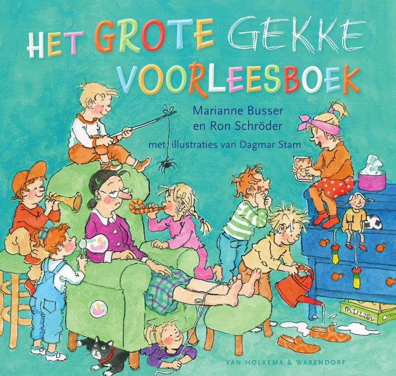 Marianne Busser, Ron Schröder,Het grote gekke voorleesboek