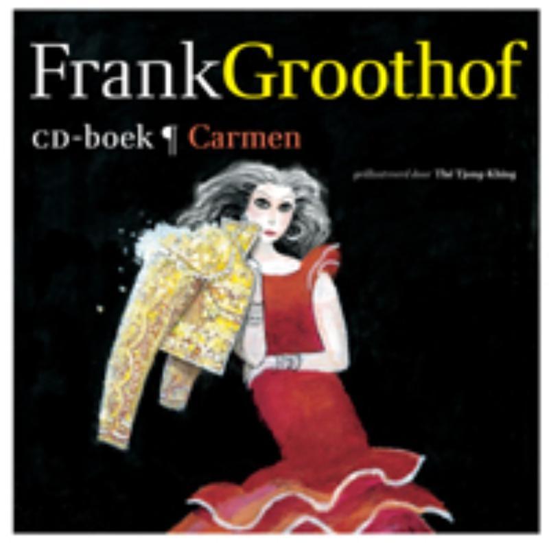 Frank  Groothof,Carmen