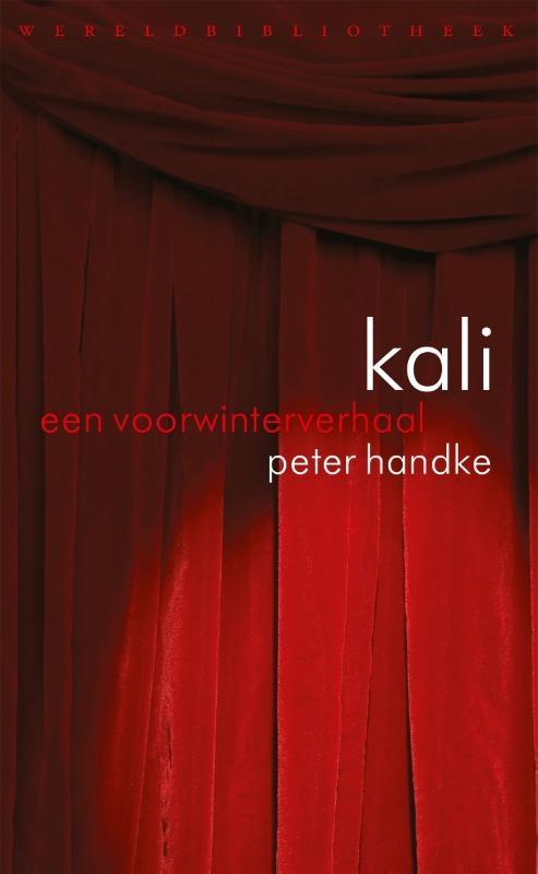 Peter Handke,Kali