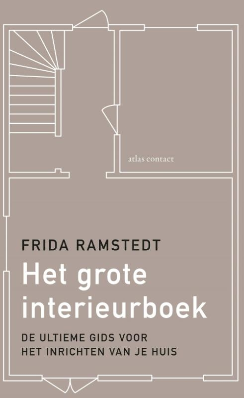 Frida Ramstedt,Het grote interieurboek