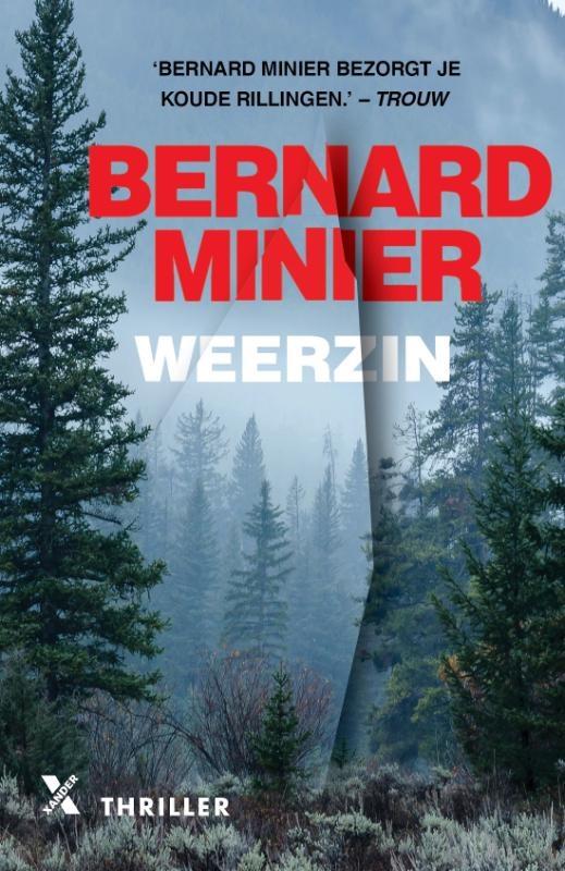 Bernard  Minier,Weerzin