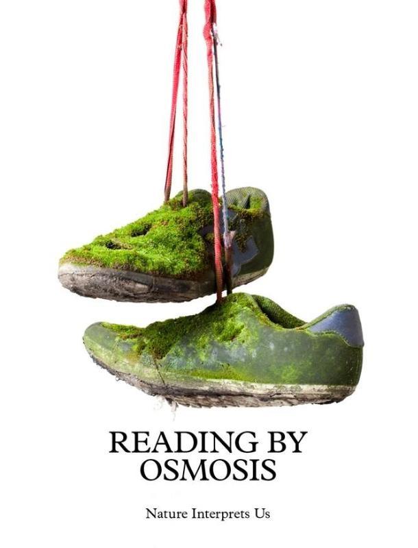Sema Bekirovic, Michael Marder,Reading by Osmosis. Nature Interprets Us