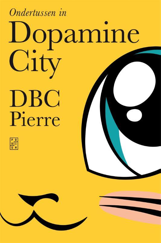 Dbc Pierre,Ondertussen in Dopamine City