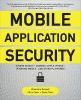 Dwivedi, et al,Mobile Application Security