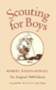 Baden-Powell, Robert,Scouting for Boys. The Original 1908 Edition