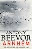 <b>Beevor Antony</b>,Arnhem