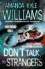 Kyle Williams, Amanda,Don`t Talk to Strangers