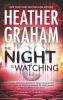Graham, Heather,The Night Is Watching