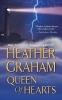 Graham, Heather,Queen of Hearts