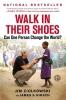 Ziolkowski, Jim,Walk in Their Shoes